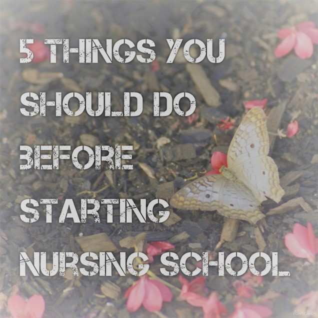 5 Things Nursing school